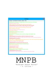 MNPB (Midnight Peanut Butter) ebook by S Collins