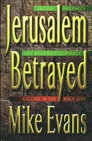 Jerusalem Betrayed ebook by Michael D. Evans