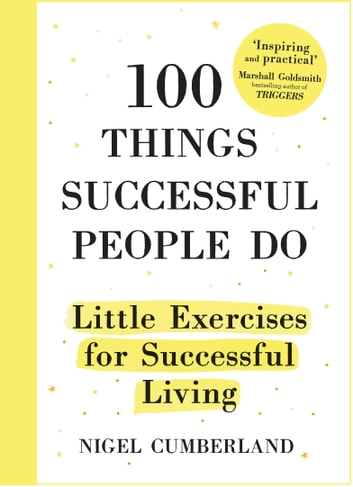 100 things successful people do ebook by nigel cumberland 100 things successful people do little exercises for successful living ebook by nigel cumberland fandeluxe Image collections