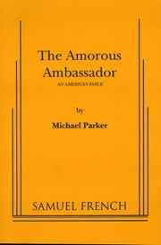 Amorous Ambassador ebook by Michael Parker