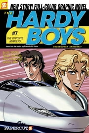 The Hardy Boys #7: The Opposite Numbers ebook by Scott Lobdell,Daniel Rendon