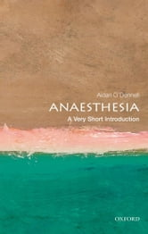 Anaesthesia: A Very Short Introduction ebook by Aidan O'Donnell