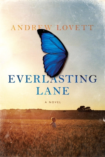 Everlasting Lane - A Novel ebook by Andrew Lovett