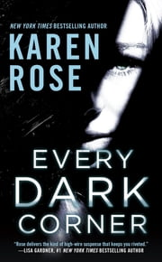 Every Dark Corner ebook by Karen Rose
