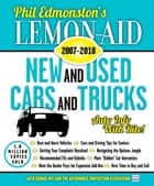 Lemon-Aid New and Used Cars and Trucks 2007–2018 ebook by Phil Edmonston, George Iny