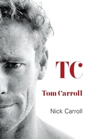 TC ebook by Tom Carroll,Nick Carroll