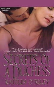Secrets Of A Duchess ebook by Kaitlin O'Riley
