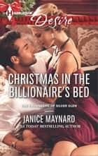 Christmas in the Billionaire's Bed ebook by Janice Maynard