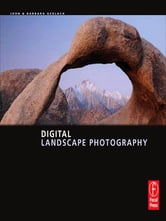 Digital Landscape Photography ebook by John and Barbara Gerlach