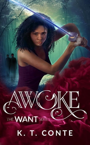 Awoke - The Want Series (Book 1) ebook by K. T. Conte