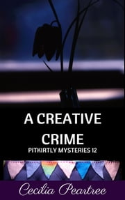A Creative Crime ebook by Cecilia Peartree