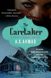 The Caretaker - A Ranjit Singh Novel ebook by A. X. Ahmad