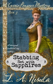 Stabbing Set with Sapphires ebook by L. A. Nisula
