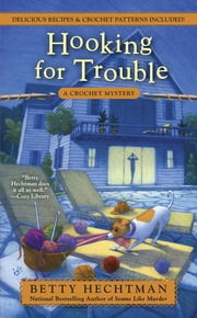 Hooking for Trouble ebook by Betty Hechtman
