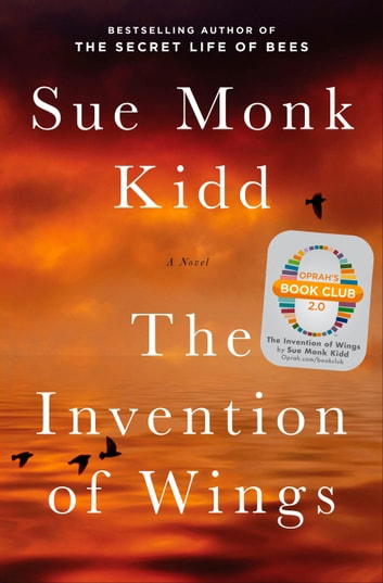 The Invention of Wings - With Notes 電子書 by Sue Monk Kidd
