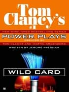 Wild Card ebook by Tom Clancy,Martin H. Greenberg,Jerome Preisler