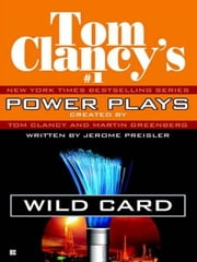Wild Card - Power Plays 08 ebook by Tom Clancy,Martin H. Greenberg,Jerome Preisler