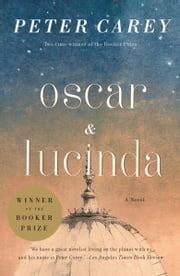 Oscar and Lucinda - movie tie-in edition ebook by Peter Carey