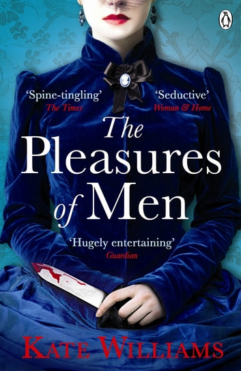 The Pleasures of Men ebook by Kate Williams
