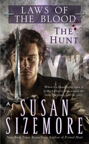 Laws of the Blood 1: The Hunt ebook by Susan Sizemore