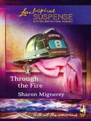 Through the Fire ebook by Sharon Mignerey