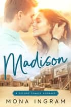 Madison ebook by Mona Ingram
