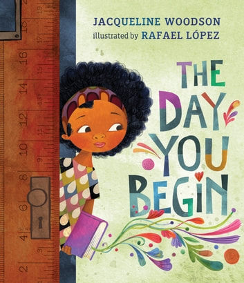 The Day You Begin ebook by Jacqueline Woodson