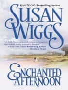Enchanted Afternoon ebook by Susan Wiggs