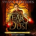 Tears of Dust audiobook by Sylvia Mercedes