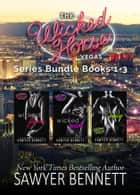 Wicked Horse Vegas Boxed Set Books 1-3 ebook by Sawyer Bennett