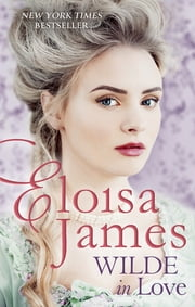 Wilde in Love ebook by Eloisa James