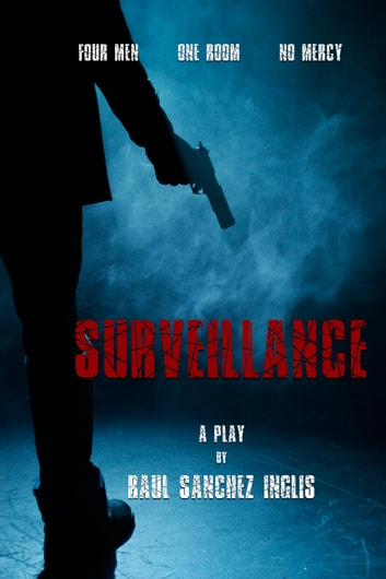 Surveillance ebook by Raul Sanchez Inglis