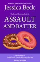 Assault and Batter ebook by Jessica Beck