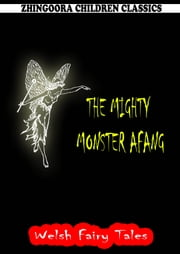 The Mighty Monster Afang ebook by William Elliot Griffis