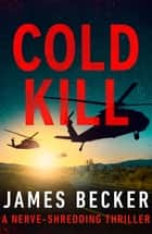 Cold Kill ekitaplar by James Becker