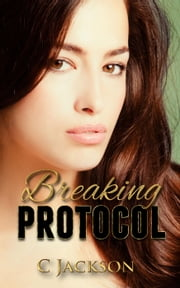 Breaking Protocol ebook by C Jackson