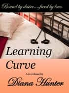 Learning Curve ebook by Diana Hunter