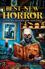 Best New Horror - Volume 25 eBook by Stephen Jones