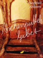 Aschenputtels Gebet ebook by Siegfried Ahlborn