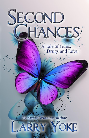 Second Chances ebook by Larry Yoke