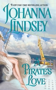 A Pirate's Love ebook by Johanna Lindsey