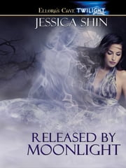 Released by Moonlight ebook by Jessica Shin