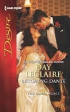Becoming Dante ebook by Day Leclaire