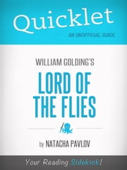 Quicklet on Lord of the Flies by William Golding ebook by Natacha Pavlov