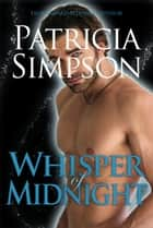 Whisper of Midnight ebook by Patricia Simpson