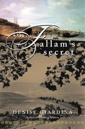 Fallam's Secret: A Novel ebook by Denise Giardina