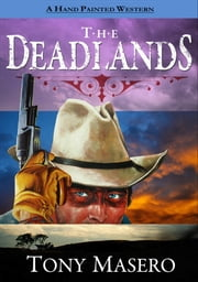 The Deadlands ebook by Tony Masero