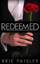 Redeemed (The Worshipped Series #3) ebook by Brie Paisley