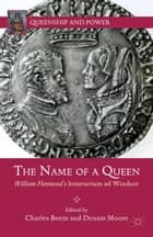 The Name of a Queen ebook by C. Beem,D. Moore
