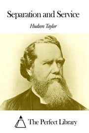 Separation and Service ebook by Hudson Taylor